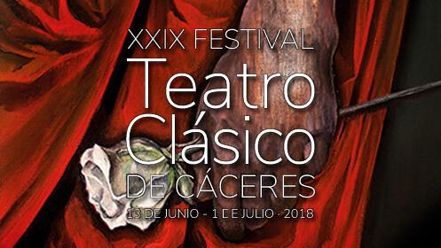 XXIX – FESTIVAL TEATRO CLÁSICO CÁCERES