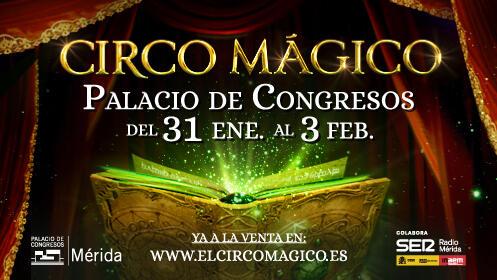 Entradas para Circo Mágico en Mérida. SÁBADO, 2 de febrero. Zona PLATEA INFERIOR