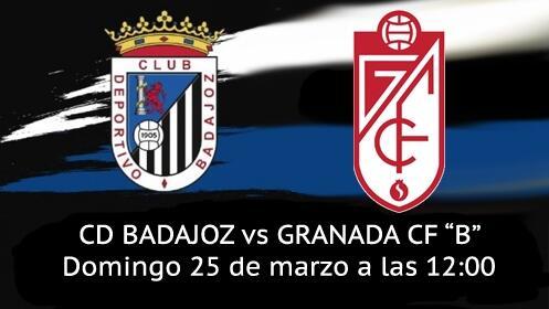 """Entrada Partido CD Badajoz vs Granada CF """"B"""""""