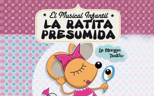 Entrada para el  Musical infantil – La ratita presumida