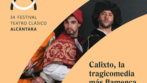Festival de Alcántara. Calixto, la tragicomedia más flamenca