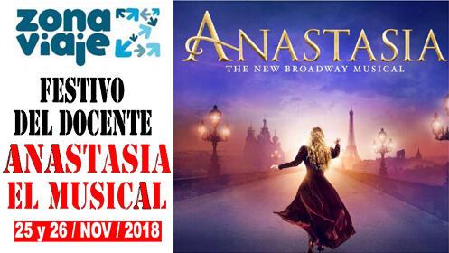 ANASTASIA, el Musical (Madrid). 25 Y 26 de noviembre